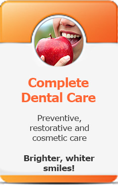 Complete dental care for the whole family